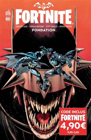 Batman Fortnite : fondation