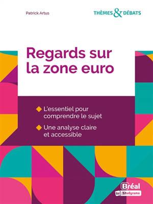 Regards sur la zone euro