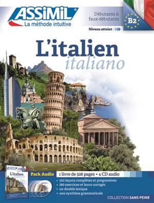 L'italien : débutants & faux-débutants, niveau atteint B2 : pack audio