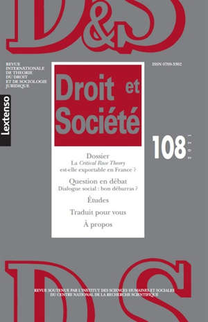 Droit et société. n° 108, La Critical race theory est-elle exportable en France ?