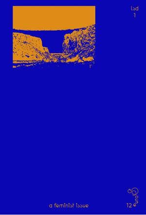 Le Signe design. Volume 1, A feminist issue
