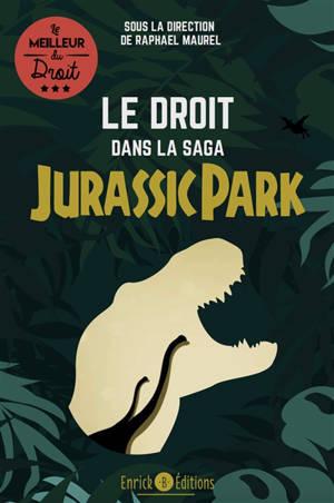 Le droit dans la saga Jurassic Park