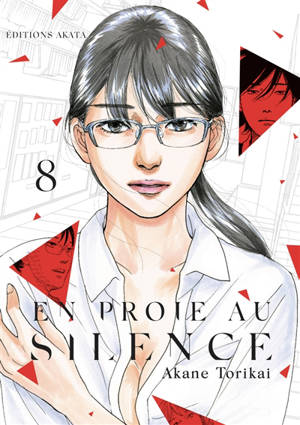 En proie au silence. Volume 8
