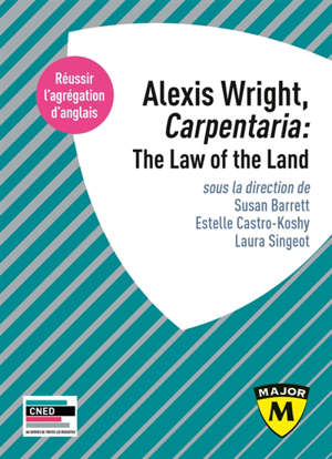 Alexis Wright, Carpentaria : the law of the land