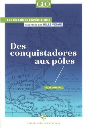 Des conquistadores aux pôles
