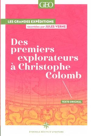 Des premiers explorateurs à Christophe Colomb