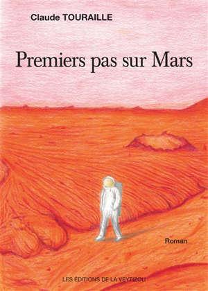Premiers pas sur Mars