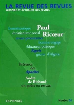 Revue des revues (La). n° 66, Paul Ricoeur et les revues