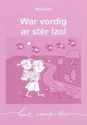 War vordig ar stêr Izol