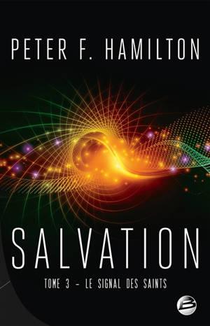 Salvation. Volume 3, Le signal des saints