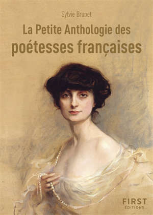 La petite anthologie des poétesses françaises