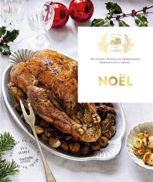 Noël : 30 recettes festives et chaleureuses élaborées avec amour