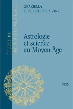 Astrologie et science au Moyen Age
