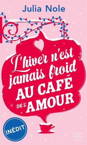 L'hiver n'est jamais froid au café de l'amour