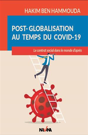Post-globalisation au temps du Covid-19 : le contrat social dans le monde d'après