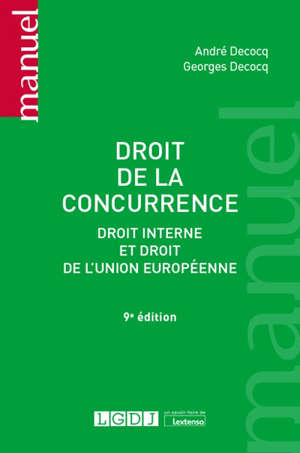 Droit de la concurrence : droit interne et droit de l'Union européenne