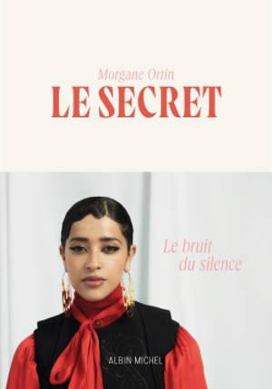 Le secret : le bruit du silence