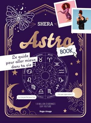 Astrobook : le guide pour aller mieux dans ta vie
