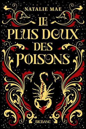 Le plus doux des poisons