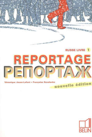 Reportage : russe livre 1