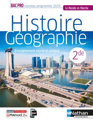 Histoire géographie, enseignement moral et civique 2de bac pro : nouveau programme 2019