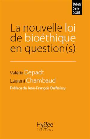 La nouvelle loi de bioéthique en question(s)
