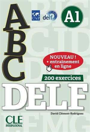 Abc DELF, A1 : 200 exercices