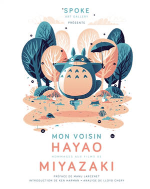 Mon voisin Hayao : hommages aux films de Miyazaki