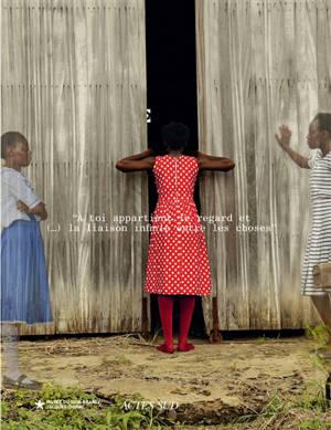 A toi appartient le regard et (...) la liaison infinie entre les choses : exposition organisée au Musée du quai Branly-Jacques Chirac, Paris, du 30 juin au 1er novembre 2020