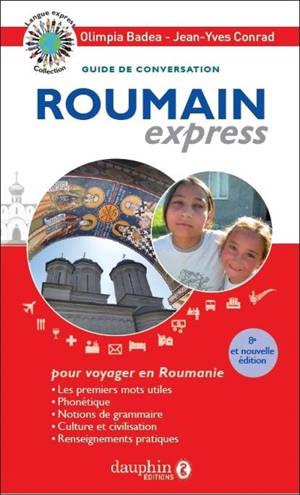 Roumain express : guide de conversation