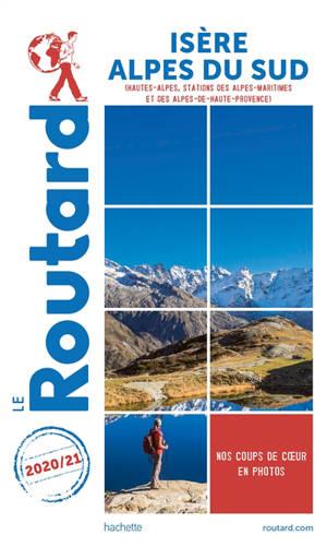 Isère, Alpes du Sud : Hautes-Alpes, stations des Alpes-Maritimes et des Alpes-de-Haute-Provence : 2020-2021