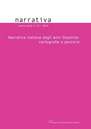 Narrativa. n° 41, Narrativa italiana degli anni Duemila : cartografie e percorsi