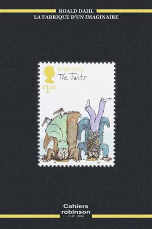Cahiers Robinson. n° 47, Roald Dahl, la fabrique d'un imaginaire