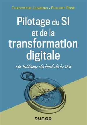 Pilotage du SI et de la transformation digitale : les tableaux de bord de la DSI