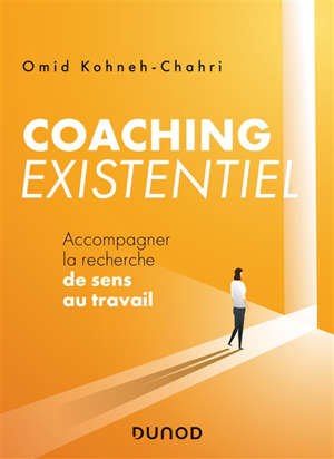 Coaching existentiel : accompagner la recherche de sens au travail