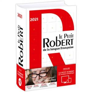 Le Petit Robert de la langue française : 2021