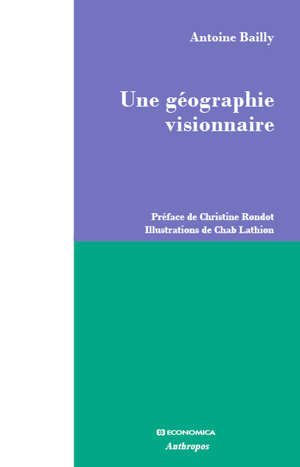 Une géographie visionnaire