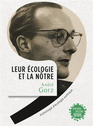 Leur écologie est la nôtre : anthologie d'écologie politique