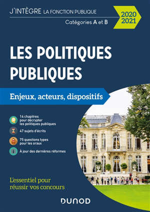 Les politiques publiques : enjeux, acteurs et dispositifs : catégories A et B, concours 2020-2021
