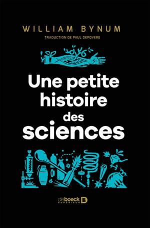 Une petite histoire des sciences