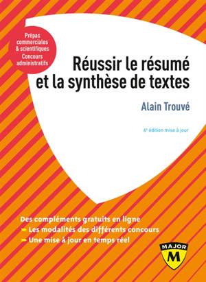 Réussir le résumé et la synthèse de textes