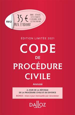 Code de procédure civile : annoté : 2021