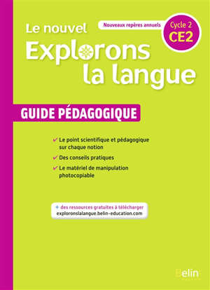 Le nouvel Explorons la langue, CE2, cycle 2 : guide pédagogique