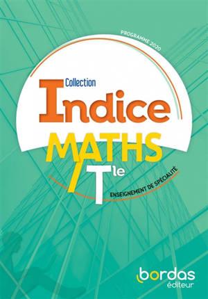 Maths terminale, enseignement de spécialité : manuel de l'élève : programme 2020