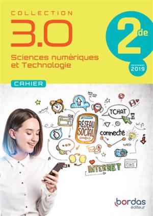 Sciences numériques et technologie 2de : cahier : programme 2019