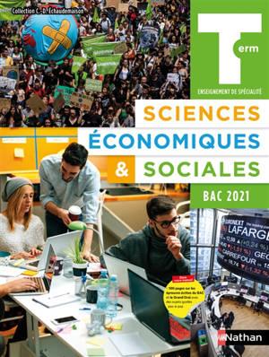 Sciences économiques & sociales terminale, enseignement de spécialité : bac 2021