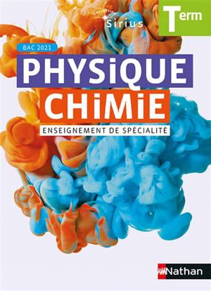 Physique chimie terminale, enseignement de spécialité : bac 2021