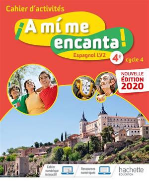 A mi me encanta ! espagnol LV2 4e, A1-A2 : cahier d'activités