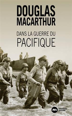 Dans la guerre du Pacifique : et autres histoires de ma vie