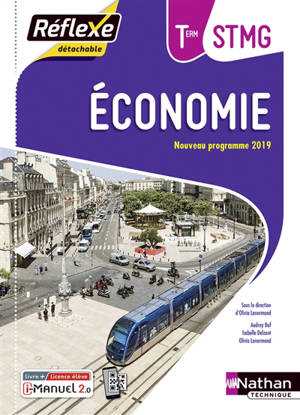 Economie terminale STMG : livre + licence élève : nouveau programme 2019